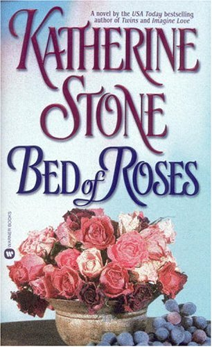 Bed of Roses, Katherine Stone
