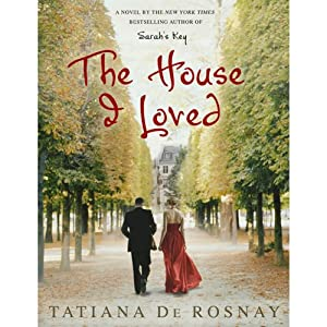 The House I Loved | [Tatiana de Rosnay]