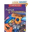 Fuerza y Movimiento (40 Fantasticos Experimentos) (Spanish Edition)