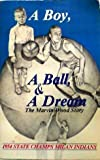 A Boy, a Ball, and a Dream: The Marvin Wood Story