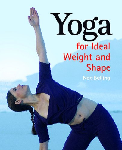 Yoga for Ideal Weight and Shape