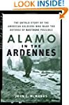 Alamo in the Ardennes: The Untold Sto...