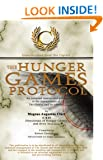 Books for Teens: The Hunger Games Protocol: Unauthorized from the Capitol (Teen & Young Adult Books)