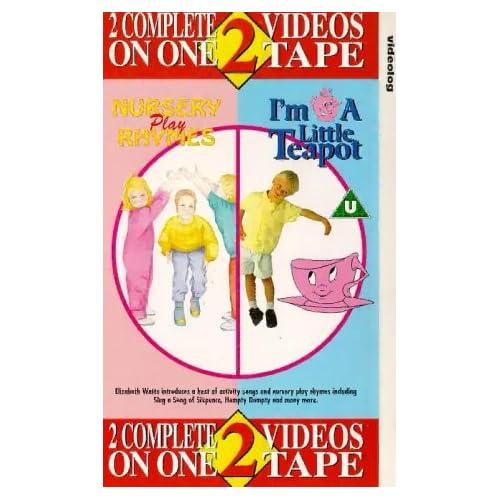 Nursery Play Rhymes / I'm A Little Teapot [VHS]
