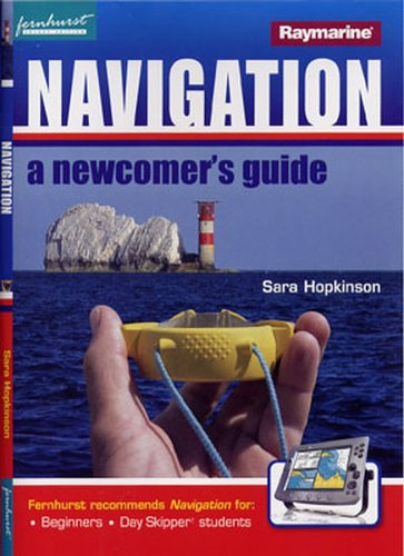 Navigation...: A Newcomer's Guide