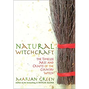 Amazon.com: Natural Witchcraft: The Timeless Arts and Crafts of ...