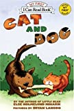 Cat and Dog (reillustrated) (My First I Can Read) (006074247X) by Minarik, Else Holmelund