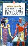 Les Histoires d'amour des pharaons, tome 1 par Vanoyeke