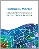 img - for Macroeconomics: Policy and Practice (Pearson Series in Economics) book / textbook / text book