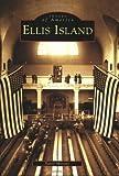 Ellis Island   (NJ)  (Images  of  America)