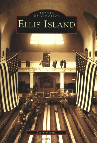 Ellis Island (Images of America (Arcadia Publishing))