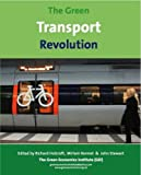 img - for The Green Transport Revolution;The Greening of Transport for the 21st and 22nd Centuries book / textbook / text book