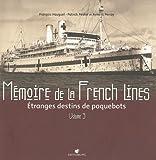echange, troc Collectif - Mémoire de la french line tome 3