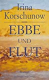 Ebbe und Flut: Roman