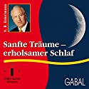 Sanfte Träume - erholsamer Schlaf Hörbuch von Nikolaus B. Enkelmann Gesprochen von: Nikolaus B. Enkelmann