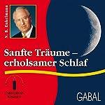 Sanfte Träume - erholsamer Schlaf | Nikolaus B. Enkelmann