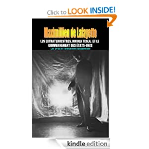 LES EXTRATERRESTRES, NIKOLA TESLA, ET LE GOUVERNEMENT DES ÉTATS-UNIS (French Edition)