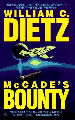 Mccade's Bounty, William C. Dietz