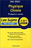ABC Bac : Physique-Chimie, Bac S