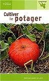 echange, troc Michel Caron - Cultiver le potager