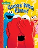 Sesame Street Guess Who? Elmo (0794412114) by Wax, Wendy