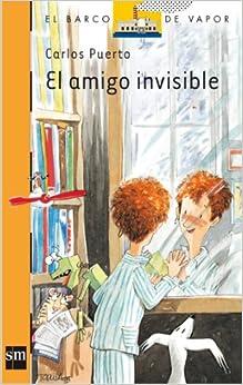 El amigo invisible (Barco de Vapor Naranja): Amazon.es