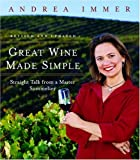 img - for Great Wine Made Simple: Straight Talk from a Master Sommelier book / textbook / text book