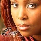 echange, troc Lexi - Praise in the Valley