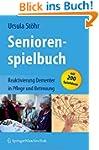 Seniorenspielbuch: Reaktivierung Deme...