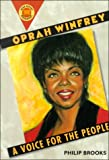 Oprah Winfrey: A Voice for the People (Book Report Biographies) (0531164063) by Brooks, Philip