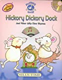 Hickory Dickory Dock: And Other Silly-Time Rhymes [With CD] (Mother Goose Rhymes)