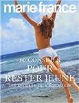 60 Conseils pour rester jeune : Les s...