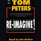 Re-imagine!: Business Excellence in a Disruptive Age | [Tom Peters]