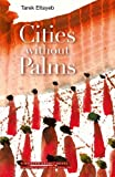 Cities without Palms (Modern Arabic Novels)