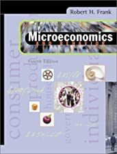 Microeconomics and Behavior by Robert Frank