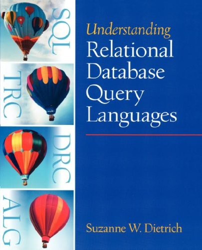 Understanding Relational Database Query Languages (Alan R Apt Book)