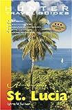Adventure Guide St Lucia (Adventure Guides Series) (Adventure Guides Series)