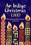 An Indigo Christmas Live!