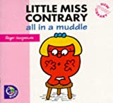 Adam Hargreaves Little Miss Contrary: All in a Muddle (Little Miss New Story Library)