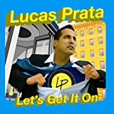 Let'S Get It On Lucas Prata