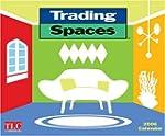 Trading Spaces: 2006 Wall Calendar
