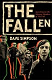 "The Fallen: Searching for the Missing Members of The ""Fall"""