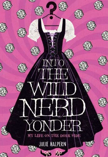 Into the Wild Nerd Yonder