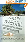 Chillin in  Negril: The Unofficial  N...