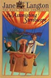 The Astonishing Stereoscope (Hall Family Chronicles, Book 3)