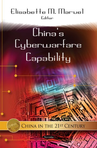 China's Cyberwarfare Capability (China in the 21st Century)