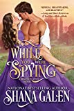 While You Were Spying (Regency Spies Book 0)