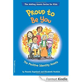Proud To Be You: The Positive Identity Assets (The Adding Assets Series for Kids) (English Edition)