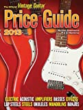 2013 Official Vintage Guitar Price Guide (Official Vintage Guitar Magazine Price Guide)