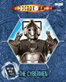 Justin Richards The Cybermen (Doctor Who Files 8)